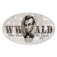 What Would Abe Lincoln Do Decal