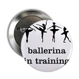 "Ballerina in training 2.25"" Button"