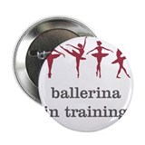 "Ballerina in training, pink 2.25"" Button"