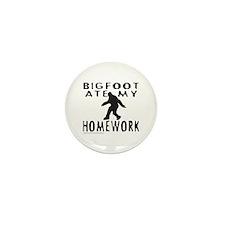 BIGFOOT ATE MY HOMEWORK Mini Button (10 pack)