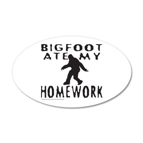 BIGFOOT ATE MY HOMEWORK 20x12 Oval Wall Decal