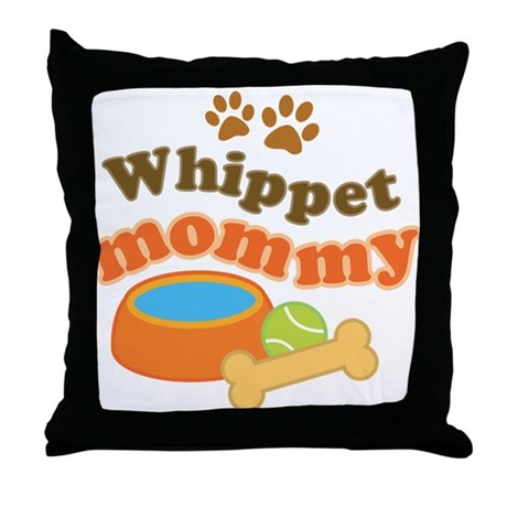 Whippet Mommy Throw Pillow