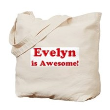 Evelyn is Awesome Tote Bag