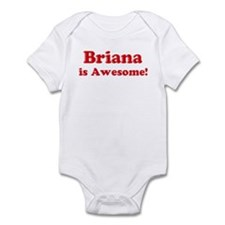 Briana is Awesome Infant Bodysuit