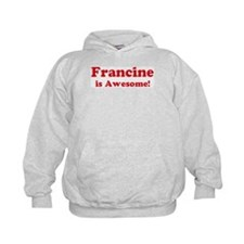 Francine is Awesome Hoodie