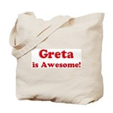 Greta is Awesome Tote Bag