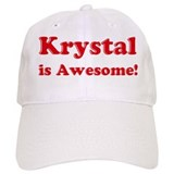 Krystal is Awesome Cap