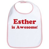 Esther is Awesome Bib