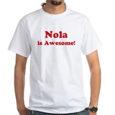 Nola is Awesome Shirt