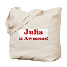 Julia is Awesome Tote Bag