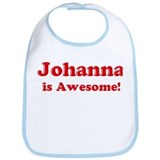 Johanna is Awesome Bib
