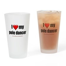 """Love My Pole Dancer"" Drinking Glass"