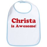 Christa is Awesome Bib