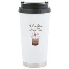I Love Him More Than Cupcakes Ceramic Travel Mug