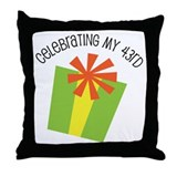 Celebrating My 43rd Birthday Throw Pillow