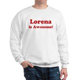 Lorena is Awesome Sweater