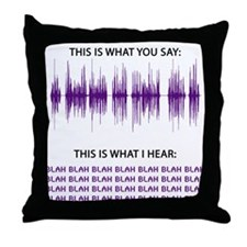 Audio Blah Blah Blah Throw Pillow