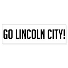 Go Lincoln City Bumper Bumper Sticker