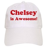 Chelsey is Awesome Hat
