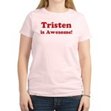 Tristen is Awesome Women's Pink T-Shirt