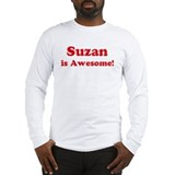 Suzan is Awesome Long Sleeve T-Shirt