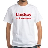 Lindsay is Awesome Shirt