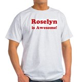 Roselyn is Awesome Ash Grey T-Shirt