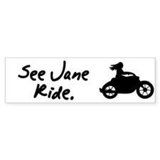 See Jane Ride Motorcycle Bumper Bumper Sticker