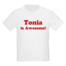 Tonia is Awesome Kids T-Shirt
