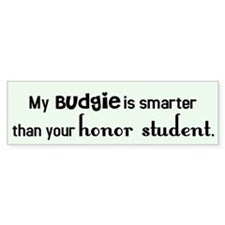 Budgie Honor Student Bumper Bumper Sticker