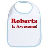 Roberta is Awesome Bib