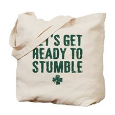 Ready to Stumble Tote Bag