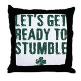 Ready to Stumble Throw Pillow