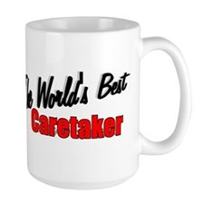 """The World's Best Caretaker"" Mug"