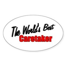 """The World's Best Caretaker"" Oval Decal"