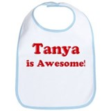 Tanya is Awesome Bib