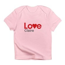 I Love Claire Infant T-Shirt