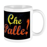 Che Palle! Coffee Mug