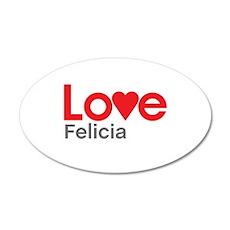 I Love Felicia Wall Decal