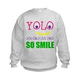 SMILEY YOLO Sweatshirt