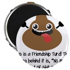 "Friendship Turd 2.25"" Magnet (10 pack)"