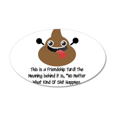 Friendship Turd Wall Decal