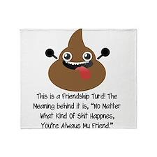 Friendship Turd Throw Blanket