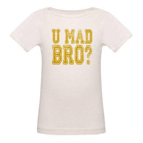U Mad Bro T-Shirt