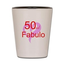 50 and Fabulous Shot Glass