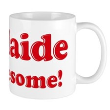 Adelaide is Awesome Coffee Mug