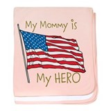 My Mommy is my Hero baby blanket