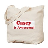 Casey is Awesome Tote Bag