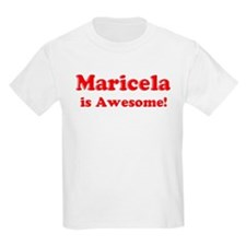 Maricela is Awesome Kids T-Shirt