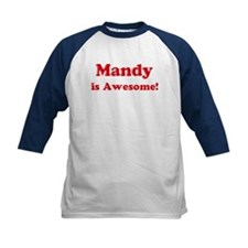 Mandy is Awesome Tee